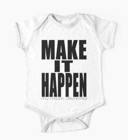 Make It Happen Merchandise One Piece - Short Sleeve