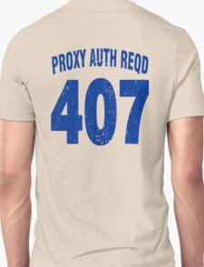 Team shirt - 407 Proxy Auth Reqd, blue letters T-Shirt