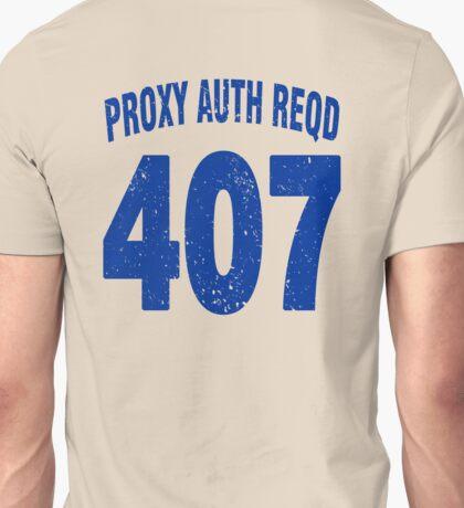 Team shirt - 407 Proxy Auth Reqd, blue letters Unisex T-Shirt