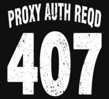 Team shirt - 407 Proxy Auth Reqd, white letters Kids Clothes