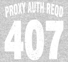 Team shirt - 407 Proxy Auth Reqd, white letters One Piece - Long Sleeve