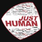 JUST HUMAN by Yago