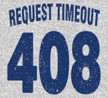 Team shirt - 408 Request Timeout, blue letters Kids Clothes