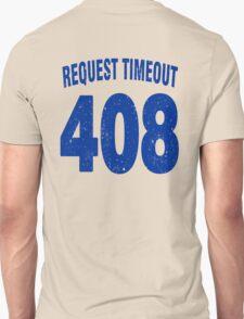 Team shirt - 408 Request Timeout, blue letters T-Shirt