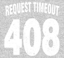 Team shirt - 408 Request Timeout, white letters One Piece - Long Sleeve
