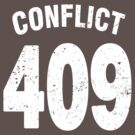 Team shirt - 409 Conflict, white letters by JRon