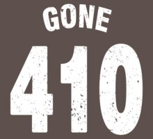 Team shirt - 410 Gone, white letters by JRon
