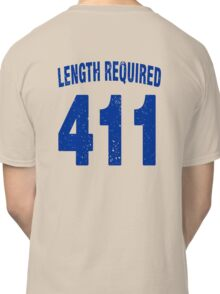 Team shirt - 411 Length Required, blue letters Classic T-Shirt