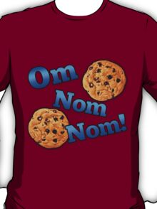 Om Nom Nom, Yummy Cookies T-Shirt