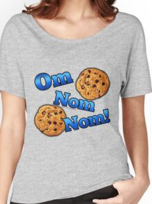 Om Nom Nom, Yummy Cookies Women's Relaxed Fit T-Shirt