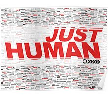 JUST HUMAN Poster Poster