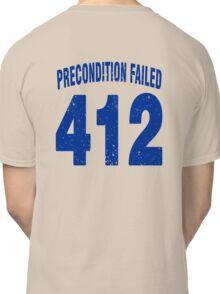 Team shirt - 412 Precondition Failed, blue letters Classic T-Shirt