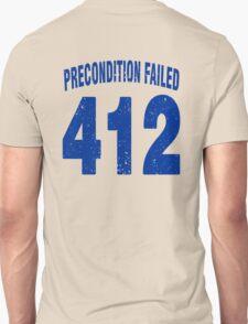 Team shirt - 412 Precondition Failed, blue letters T-Shirt