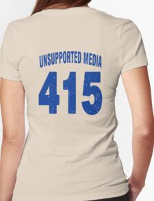 Team shirt - 415 Unsupported Media, blue letters Womens Fitted T-Shirt