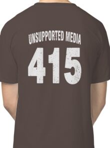 Team shirt - 415 Unsupported Media, white letters Classic T-Shirt