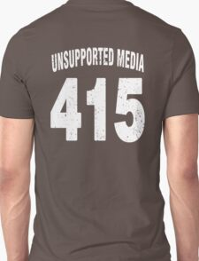 Team shirt - 415 Unsupported Media, white letters T-Shirt