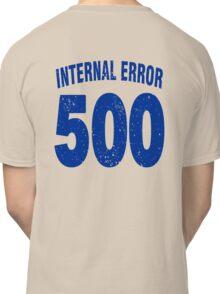 Team shirt - 500 Internal Error, blue letters Classic T-Shirt