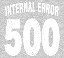 Team shirt - 500 Internal Error, white letters One Piece - Long Sleeve