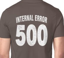 Team shirt - 500 Internal Error, white letters Unisex T-Shirt