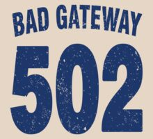 Team shirt - 502 Bad Gateway, blue letters by JRon