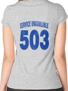 Team shirt - 503 Service Unavailable, blue letters Women's Fitted Scoop T-Shirt
