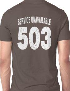 Team shirt - 503 Service Unavailable, white letters Unisex T-Shirt