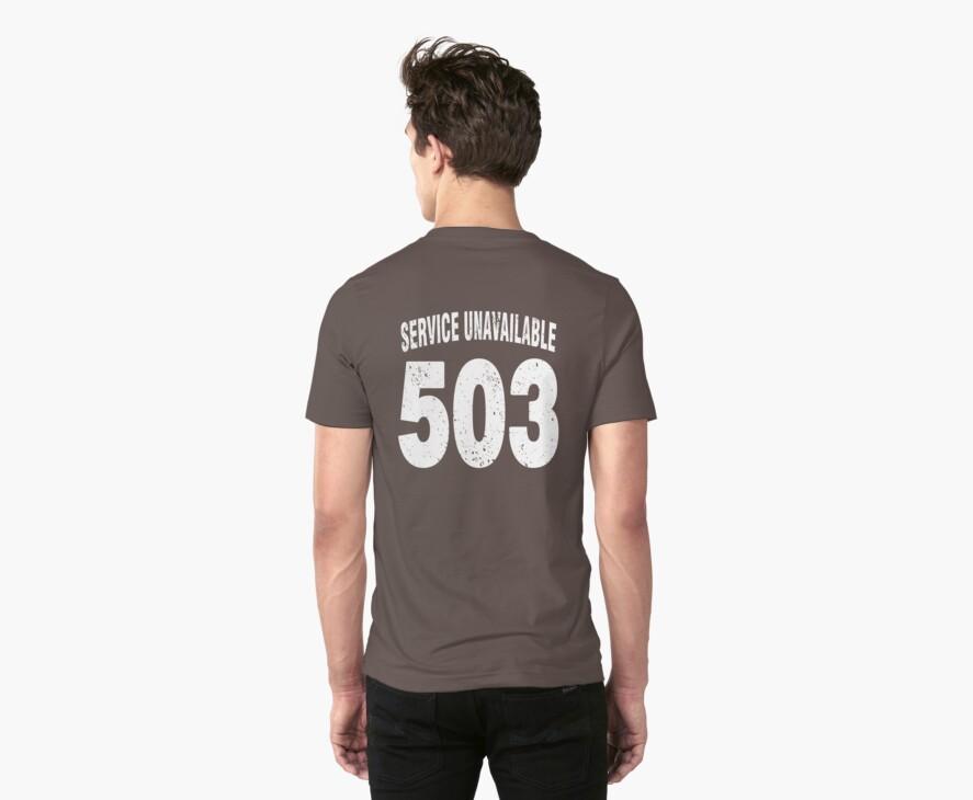Team shirt - 503 Service Unavailable, white letters by JRon