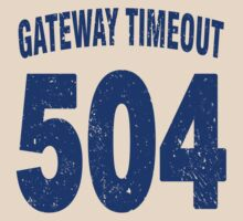 Team shirt - 504 Gateway Timeout, blue letters by JRon