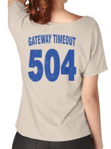 Team shirt - 504 Gateway Timeout, blue letters Women's Relaxed Fit T-Shirt
