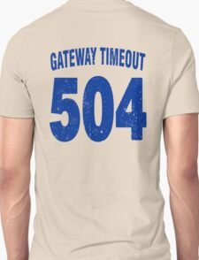 Team shirt - 504 Gateway Timeout, blue letters T-Shirt