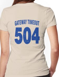 Team shirt - 504 Gateway Timeout, blue letters Womens Fitted T-Shirt