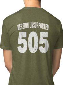 Team shirt - 505  Unsupported Version, white letters Tri-blend T-Shirt