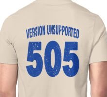 Team shirt - 505  Unsupported Version, blue letters Unisex T-Shirt