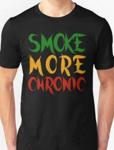 Smoke More Chronic  T-Shirt
