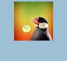 Bird Notes: Relax Yo Unisex T-Shirt