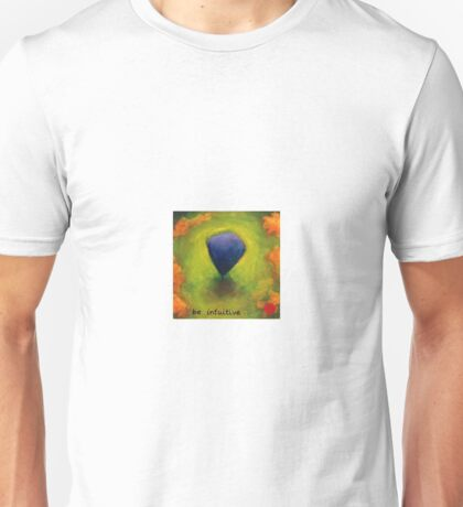be intuitive Unisex T-Shirt