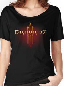 ERROR 37 Women's Relaxed Fit T-Shirt
