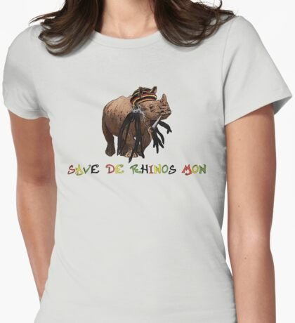 Save de rhinos, mon! Womens Fitted T-Shirt