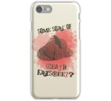 Death Frisbee!?  iPhone Case/Skin
