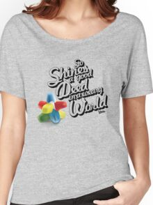 So Shines a Good Deed in a Weary World Women's Relaxed Fit T-Shirt