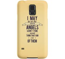 The Side of the Angels Samsung Galaxy Case/Skin