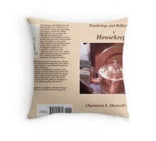 Ponderings and Reflections of a Housekeeper Throw Pillow