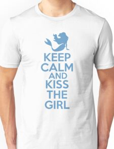 Keep Calm and Kiss The Girl Unisex T-Shirt