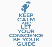 Keep Calm and Let Your Conscience Be Your Guide Kids Clothes