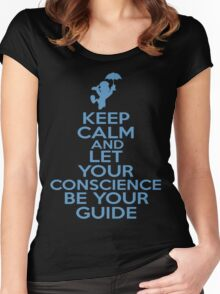 Keep Calm and Let Your Conscience Be Your Guide Women's Fitted Scoop T-Shirt