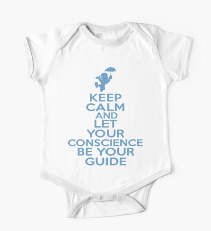 Keep Calm and Let Your Conscience Be Your Guide One Piece - Short Sleeve
