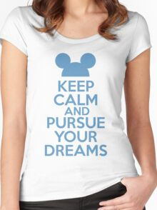 Keep Calm and Pursue Your Dreams 1 Women's Fitted Scoop T-Shirt