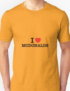 I Love MCDONALDS T-Shirt