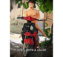 Rebel With a Cause Photographic Print