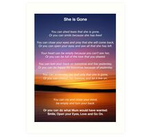 She is Gone - Funeral Poem for Mum Art Print